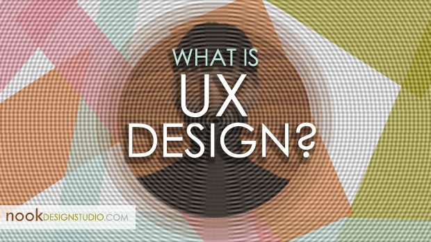 What is UX anyway? User Experience Defined