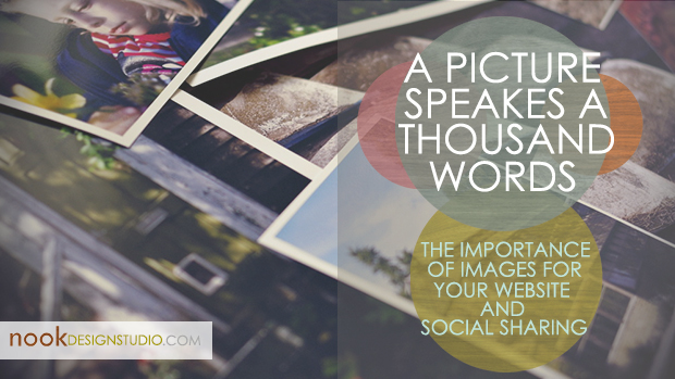 A picture speaks a thousand words - The importance of images for your website and social sharing